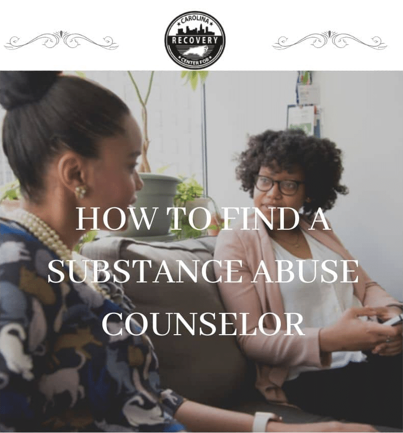 How to Find a Substance Abuse Counselor in North Carolina