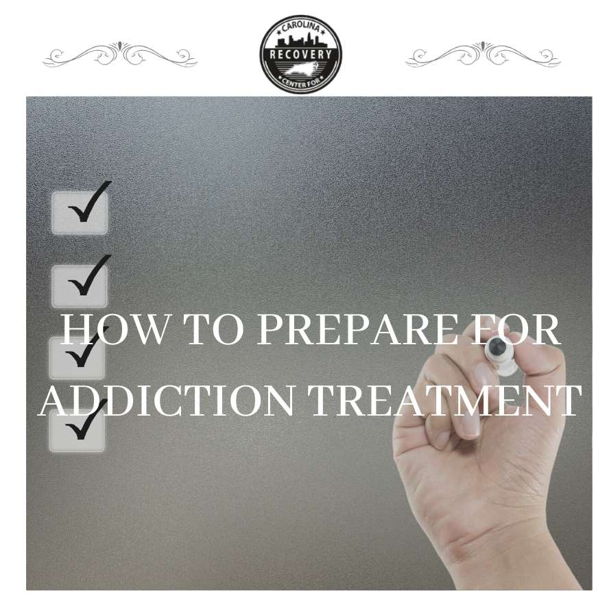 How to Prepare for Addiction Treatment
